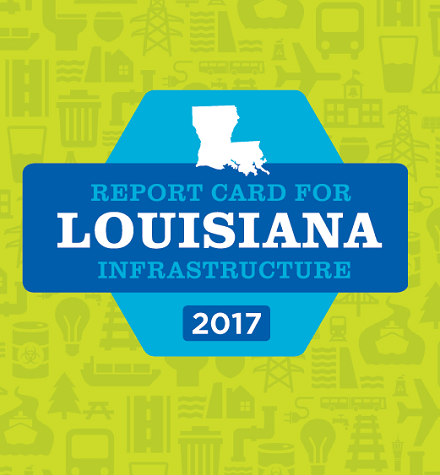 report card for Louisiana infrastructure 2017